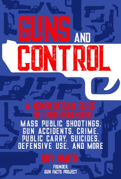 """Guns and Control"" by Guy Smith, Skyhorse Publishing, 2020"